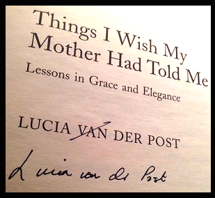 things i wish my mother had told me van der post lucia